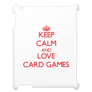 Keep calm and love Card Games iPad Covers
