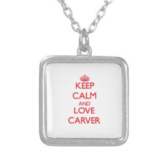 Keep calm and love Carver Custom Jewelry