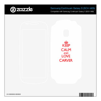 Keep calm and love Carver Samsung Continuum Decals