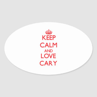 Keep Calm and Love Cary Oval Stickers