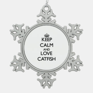 Keep calm and Love Catfish Snowflake Pewter Christmas Ornament