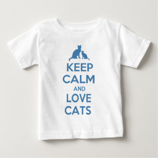 Keep Calm and Love Cats Baby T-Shirt