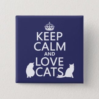 Keep Calm and Love Cats Button
