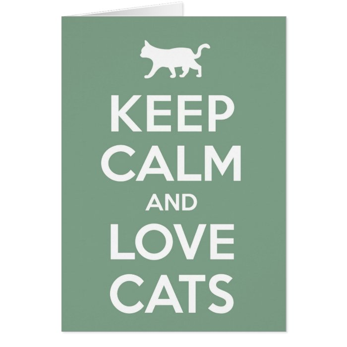Keep Calm and Love Cats Card