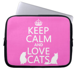Neoprene Laptop Sleeve 10 inch with Keep Calm and Love Cats design