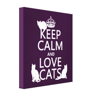 Keep Calm and Love Cats (in any color) Canvas Print