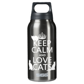 Keep Calm and Love Cats (in any color) Insulated Water Bottle