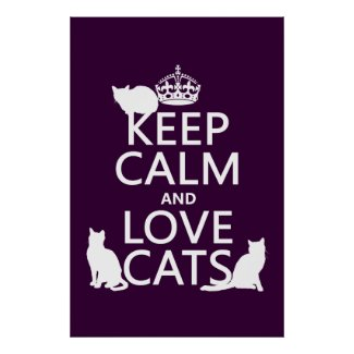 Keep Calm and Love Cats Poster