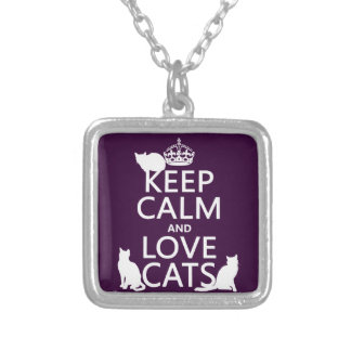 Keep Calm and Love Cats (in any color) Silver Plated Necklace