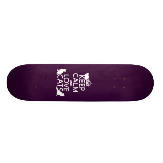 Keep Calm and Love Cats (in any color) Skate Deck
