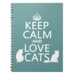 Keep Calm and Love Cats Note Books
