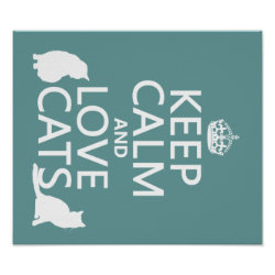 Matte Poster with Keep Calm and Love Cats design