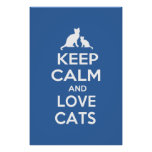 Keep Calm and Love Cats Posters