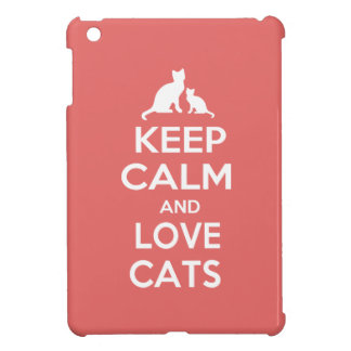 Keep Calm and Love Cats slogan iPad Mini Cases