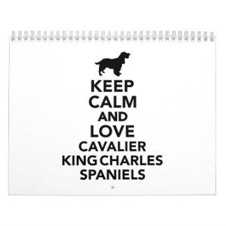 Keep calm and love Cavalier King Charles Spaniels Calendar