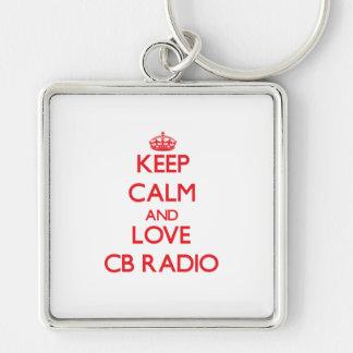Keep calm and love Cb Radio Key Chain