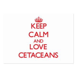 Keep calm and love Cetaceans Large Business Cards (Pack Of 100)