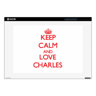 """Keep calm and love Charles Skin For 15"""" Laptop"""