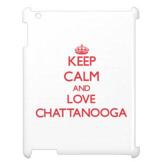 Keep Calm and Love Chattanooga iPad Covers