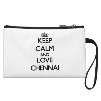 Keep Calm and love Chennai Wristlet Purses