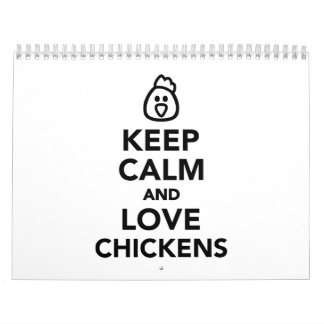 Keep calm and love chickens calendar