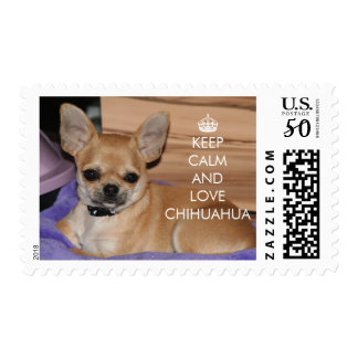 Keep Calm And Love Chihuahua Stamps