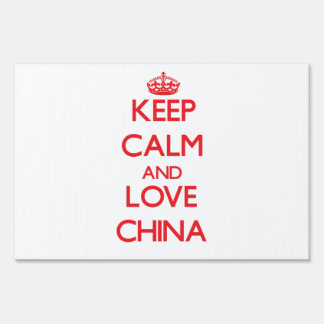 Keep Calm and Love China Lawn Signs