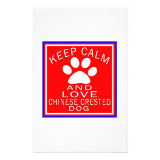 Keep Calm And Love Chinese Crested Custom Stationery