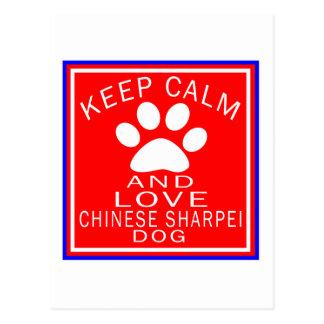 Keep Calm And Love Chinese Sharpei Post Card