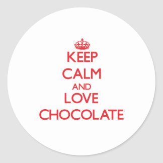 Keep calm and love Chocolate Round Stickers