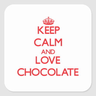 Keep calm and love Chocolate Square Sticker