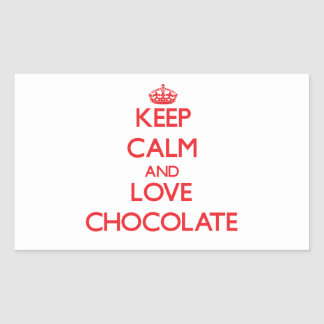 Keep calm and love Chocolate Rectangle Stickers