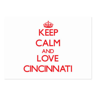 Keep Calm and Love Cincinnati Business Card Template