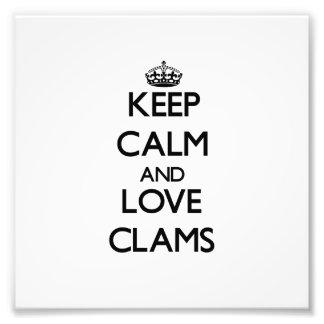 Keep calm and love Clams Photo