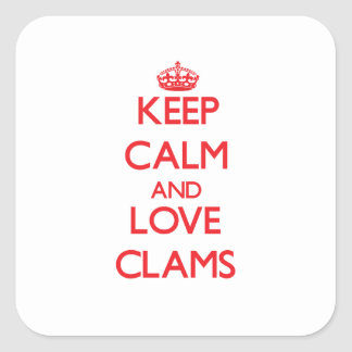 Keep calm and love Clams Stickers
