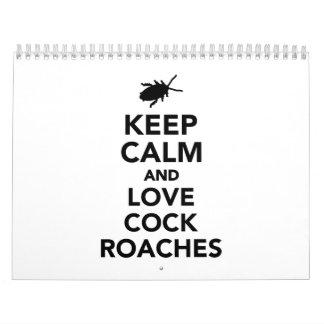 Keep calm and love cockroaches calendar