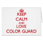 Keep calm and love Color Guard Card