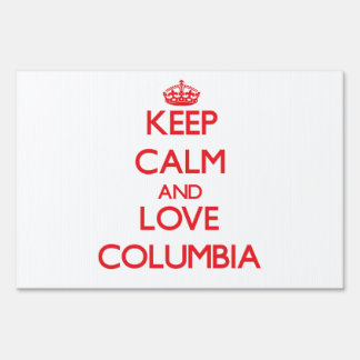 Keep Calm and Love Columbia Sign