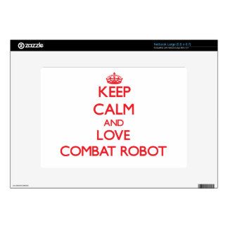 Keep calm and love Combat Robot Decals For Netbooks