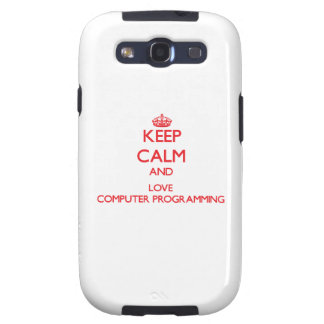 Keep calm and love Computer Programming Samsung Galaxy S3 Covers