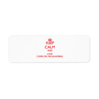 Keep calm and love Computer Programming Labels