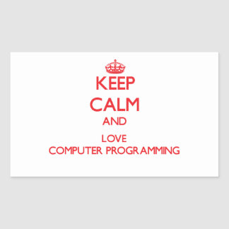 Keep calm and love Computer Programming Rectangle Sticker