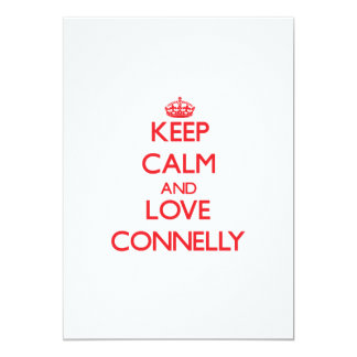 Keep calm and love Connelly 5x7 Paper Invitation Card