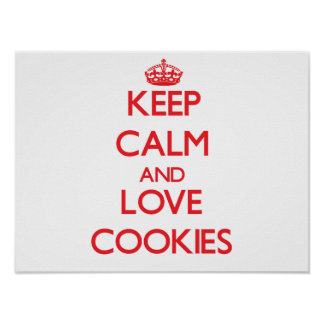 Keep calm and love Cookies Poster