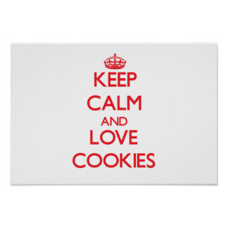 Keep calm and love Cookies Posters