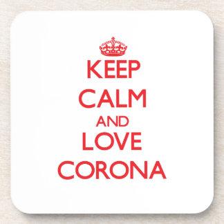 Keep Calm and Love Corona Beverage Coaster