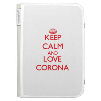 Keep Calm and Love Corona Cases For Kindle