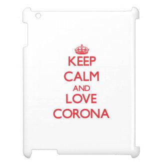 Keep Calm and Love Corona iPad Cover