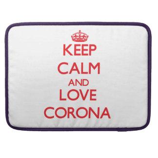 Keep Calm and Love Corona Sleeves For MacBook Pro