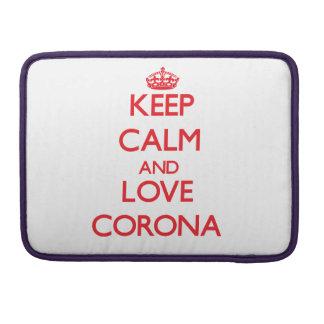 Keep Calm and Love Corona Sleeves For MacBooks